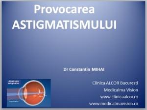 Provocarea astigmatismului